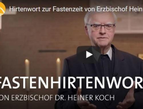 Hirtenwort des Erzbischofs zur Fastenzeit 2021
